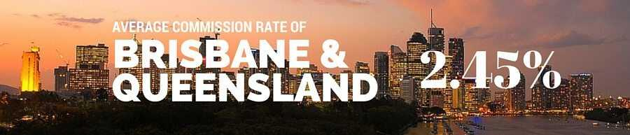 Brisbane and Queensland Real Estate Agent Commission Rate